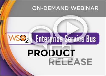 WSO2 Product Release Webinar: WSO2 Enterprise Service Bus 5.0