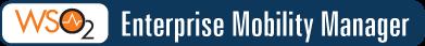 Enterprise Mobility Manager