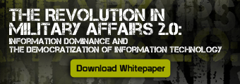The Revolution in Military Affairs 2.0: Information Dominance and the Democratization of Information Technology